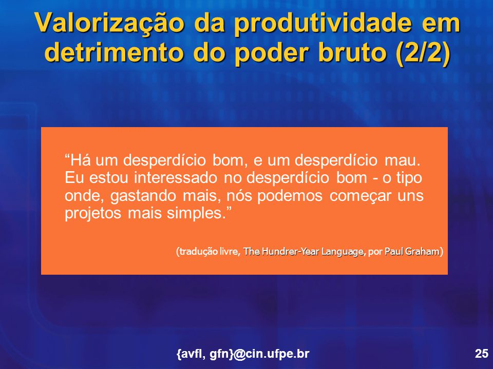 Valorização da produtividade em detrimento do poder bruto (2/2)