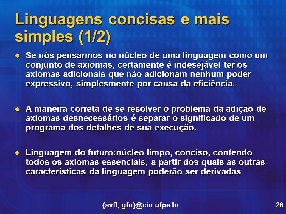 Linguagens concisas e mais simples (1/2)