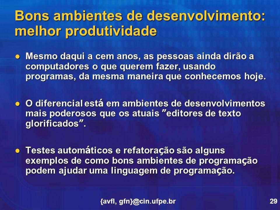 Bons ambientes de desenvolvimento: melhor produtividade