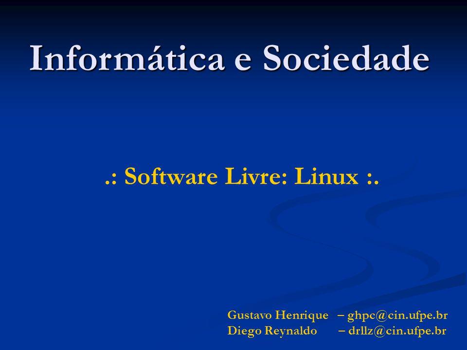 Informática e Sociedade .: Software Livre: Linux :.
