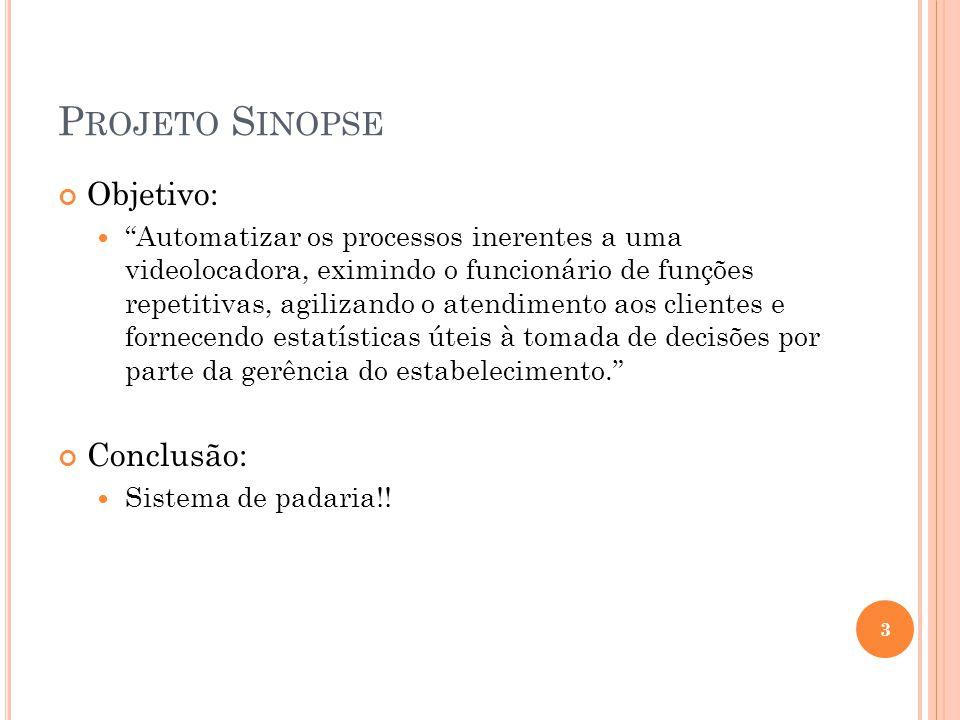 Projeto Sinopse Objetivo: Conclusão: