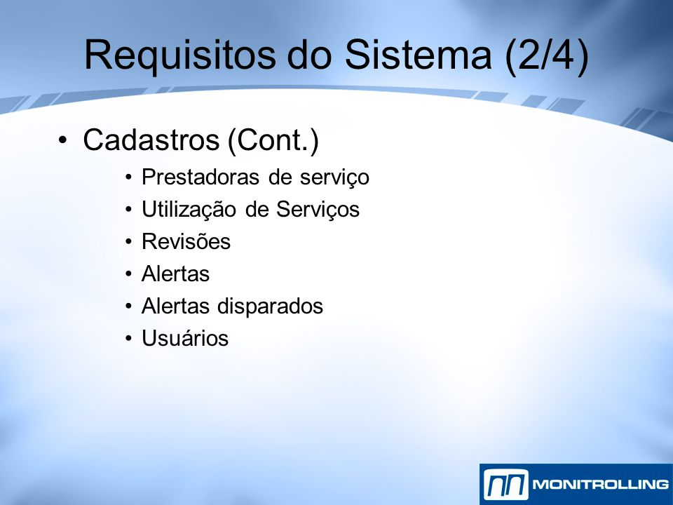 Requisitos do Sistema (2/4)