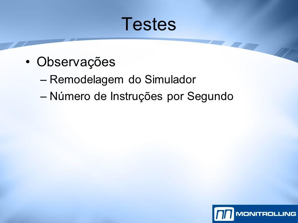 Testes Observações Remodelagem do Simulador