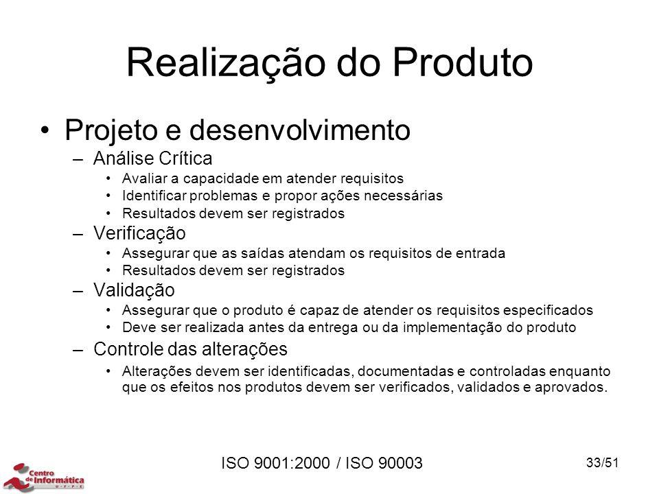Realização do Produto Projeto e desenvolvimento Análise Crítica