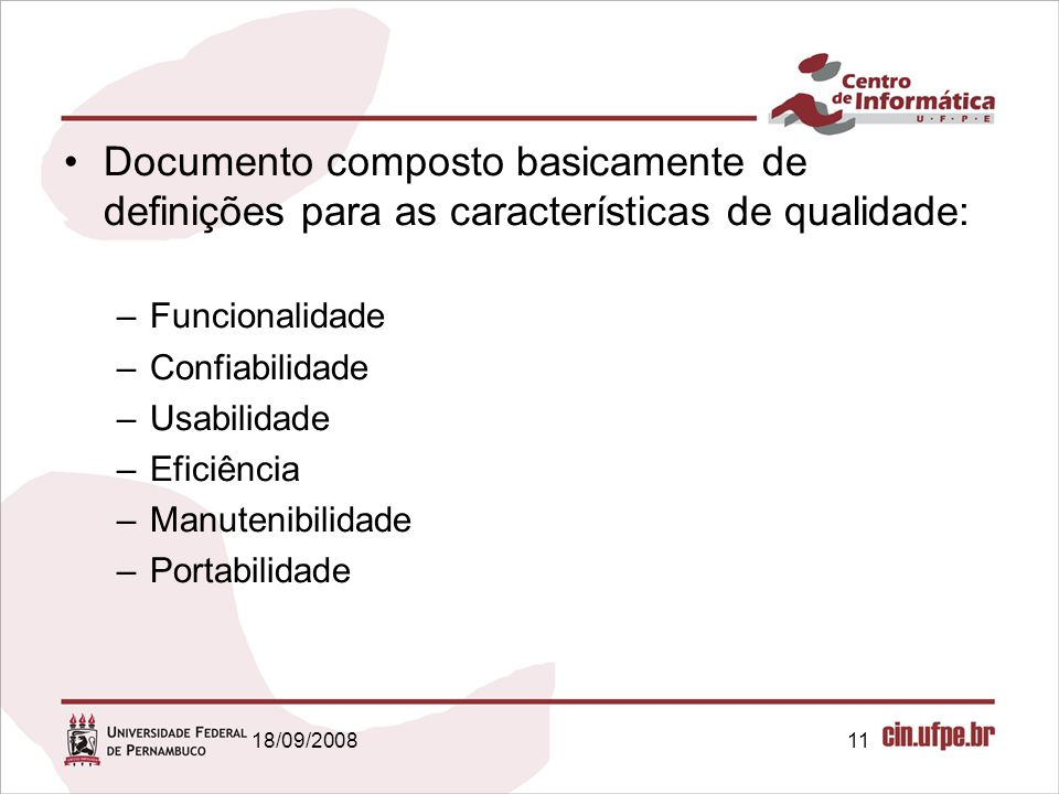 Documento composto basicamente de definições para as características de qualidade: