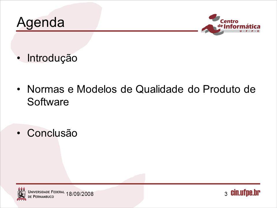 Agenda Introdução Normas e Modelos de Qualidade do Produto de Software