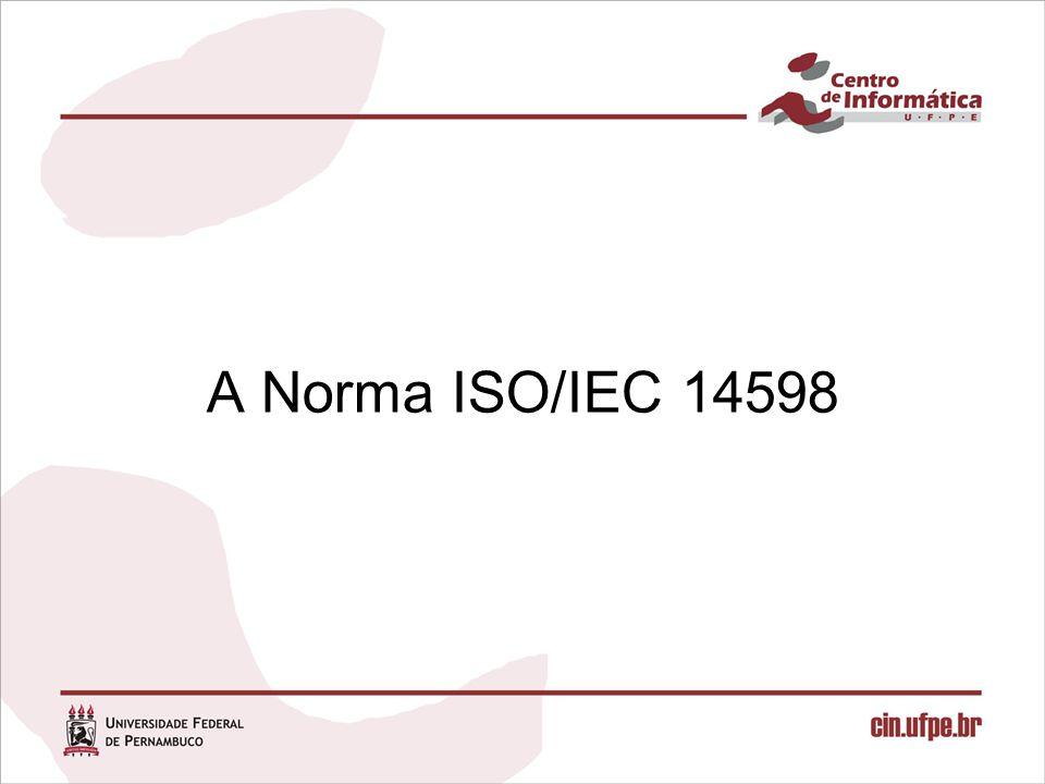 A Norma ISO/IEC 14598