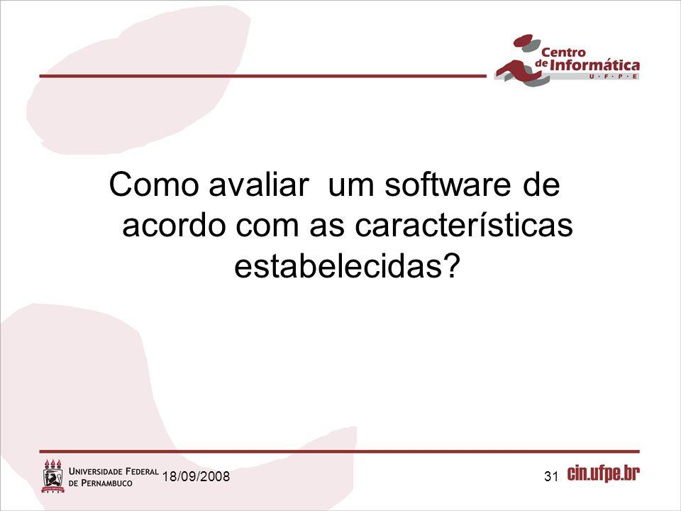 Como avaliar um software de acordo com as características estabelecidas