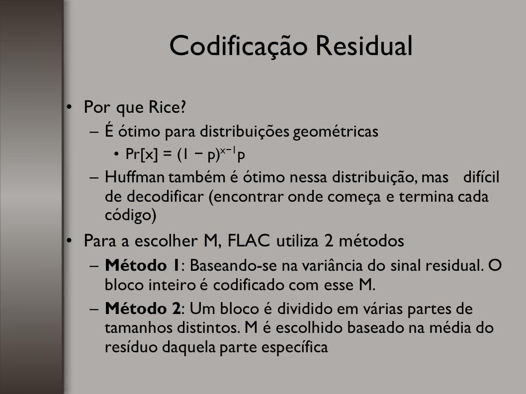 Codificação Residual Por que Rice