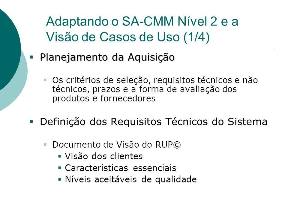 Adaptando o SA-CMM Nível 2 e a Visão de Casos de Uso (1/4)