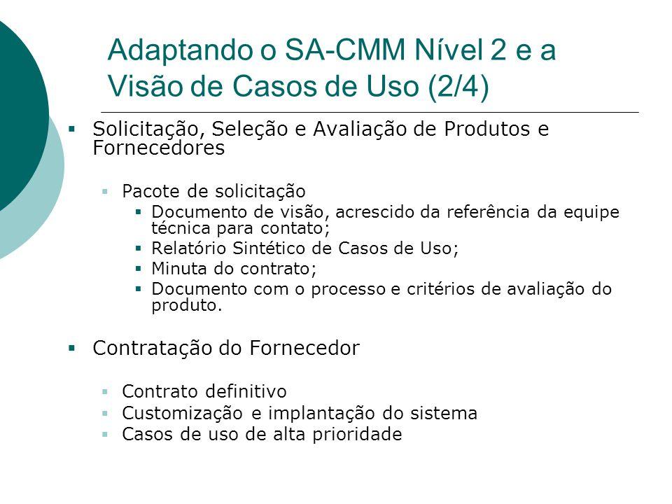 Adaptando o SA-CMM Nível 2 e a Visão de Casos de Uso (2/4)