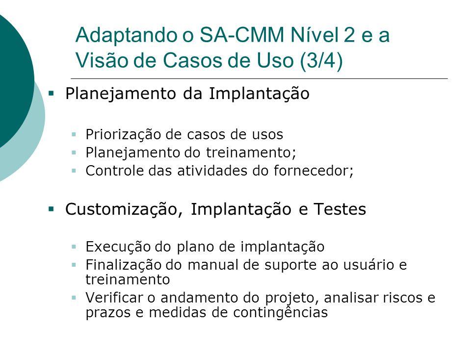 Adaptando o SA-CMM Nível 2 e a Visão de Casos de Uso (3/4)