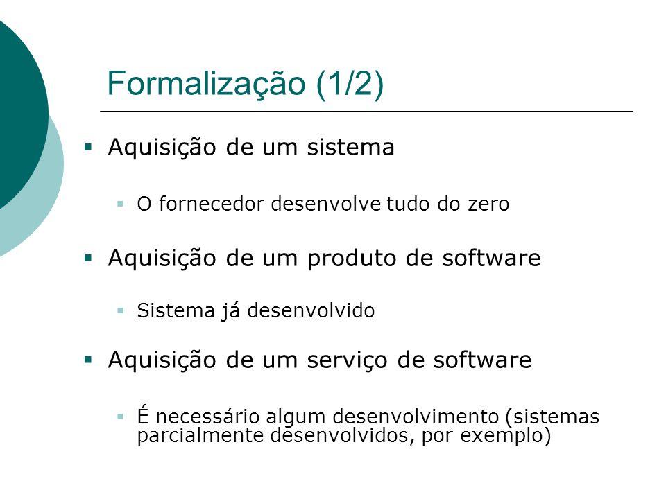 Formalização (1/2) Aquisição de um sistema