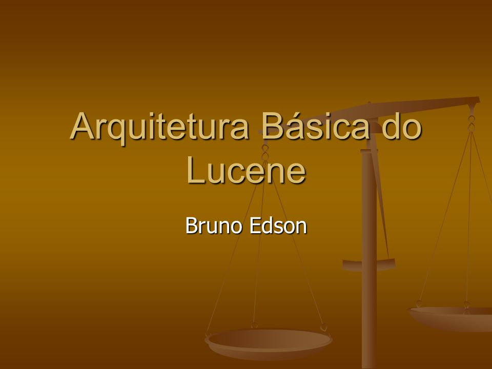 Arquitetura Básica do Lucene
