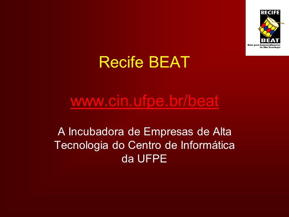 Recife BEAT www.cin.ufpe.br/beat