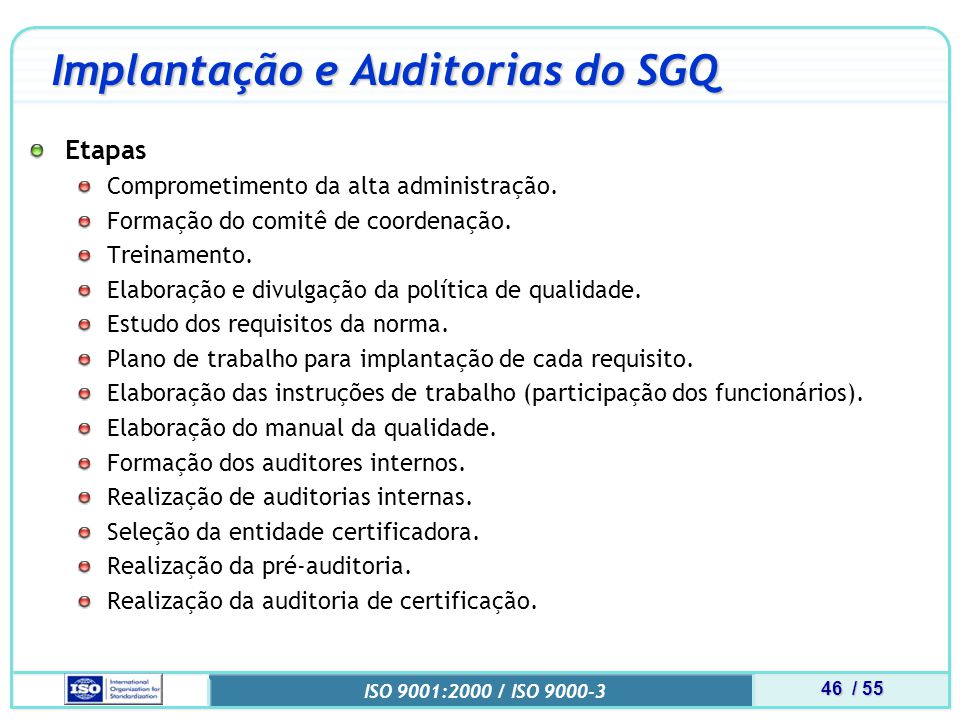 Implantação e Auditorias do SGQ