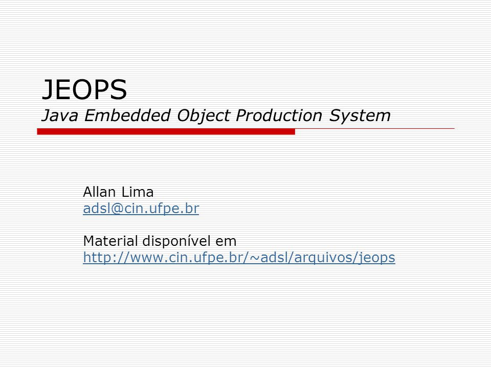 JEOPS Java Embedded Object Production System