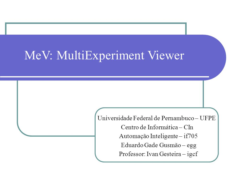 MeV: MultiExperiment Viewer