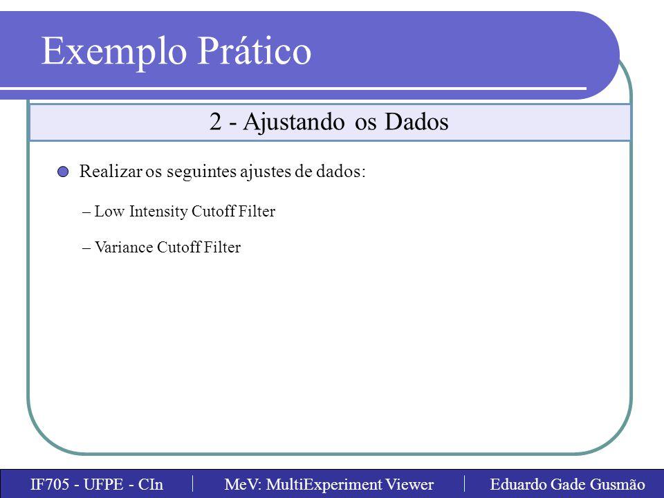 Exemplo Prático 2 - Ajustando os Dados