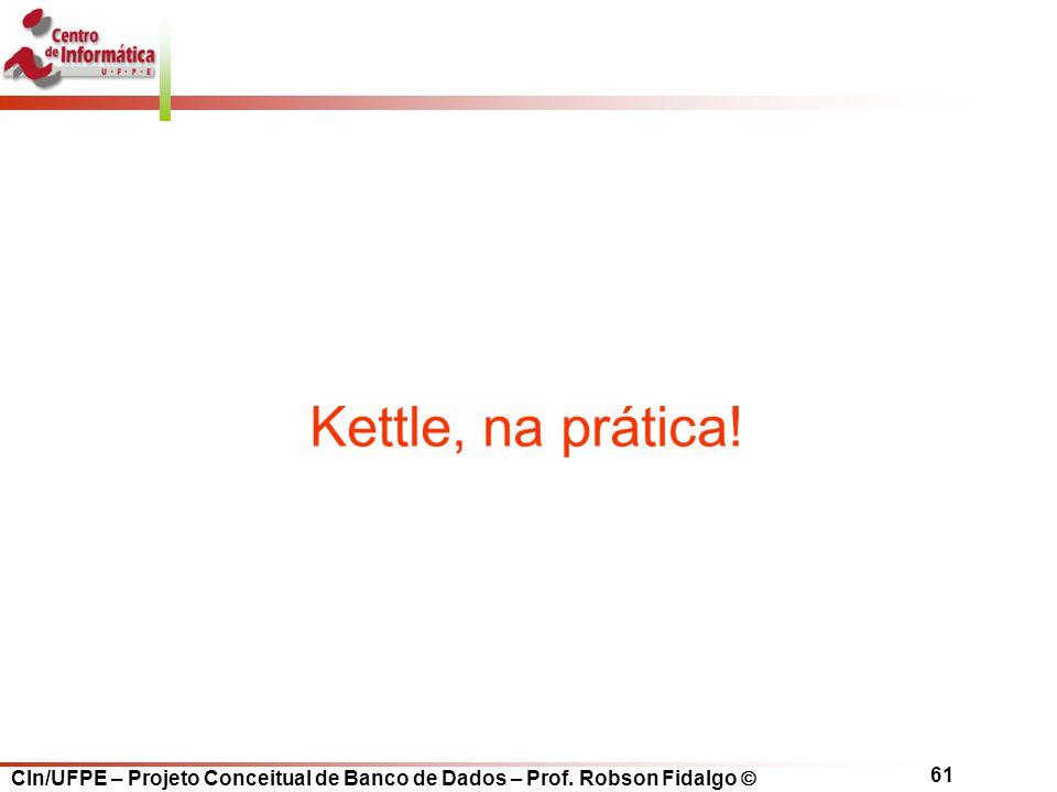 Kettle, na prática!