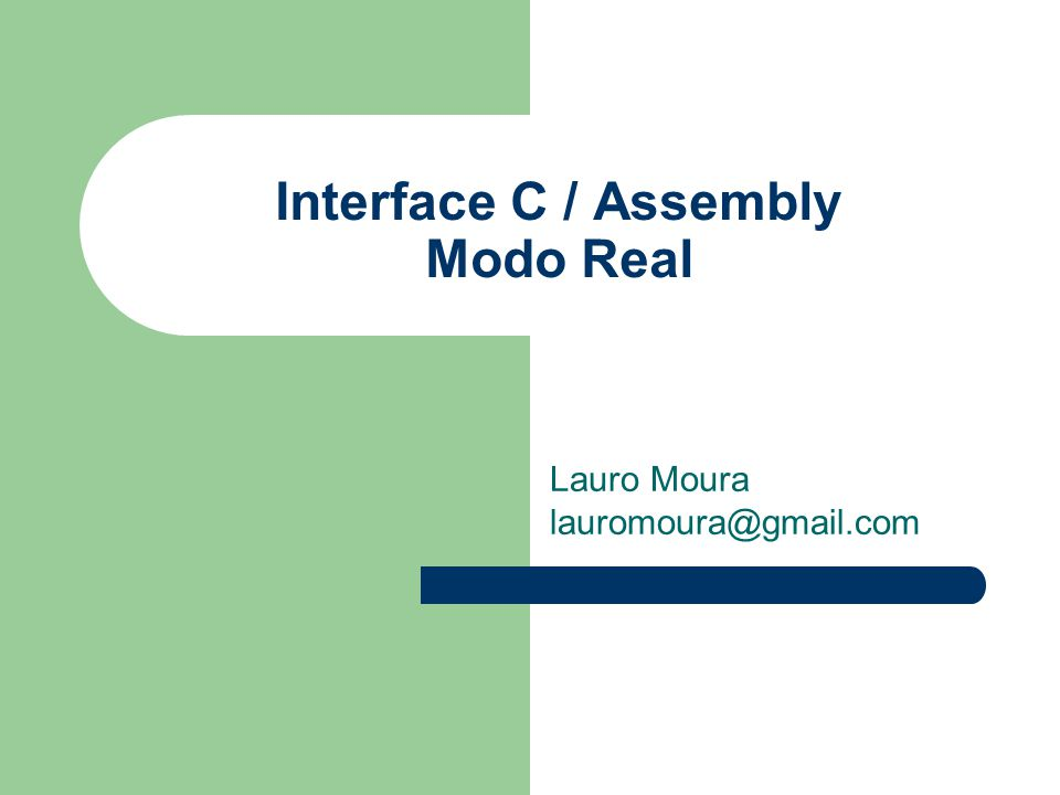 Interface C / Assembly Modo Real