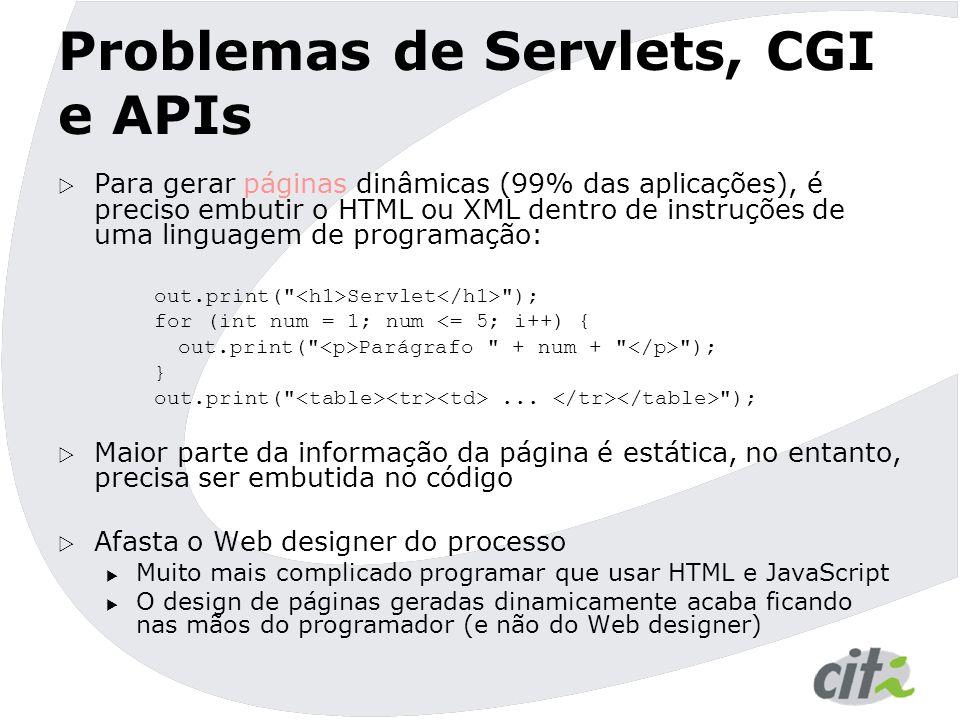 Problemas de Servlets, CGI e APIs