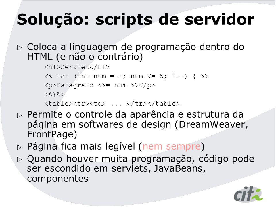 Solução: scripts de servidor