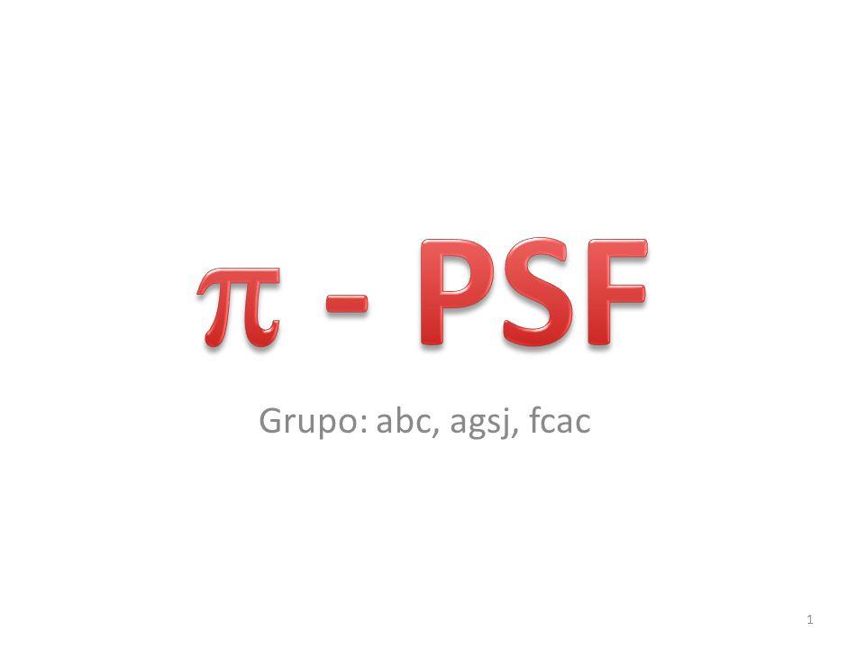 - PSF Grupo: abc, agsj, fcac