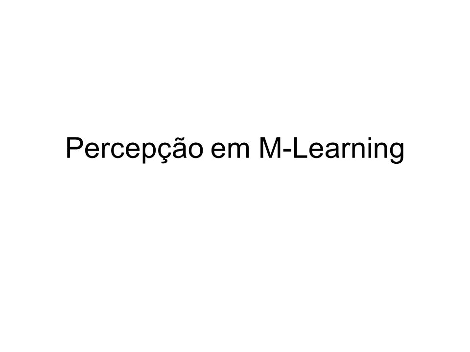 Percepção em M-Learning