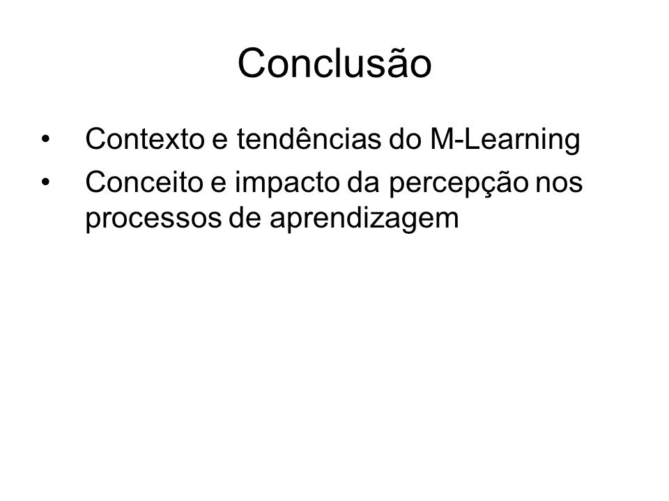 Conclusão Contexto e tendências do M-Learning