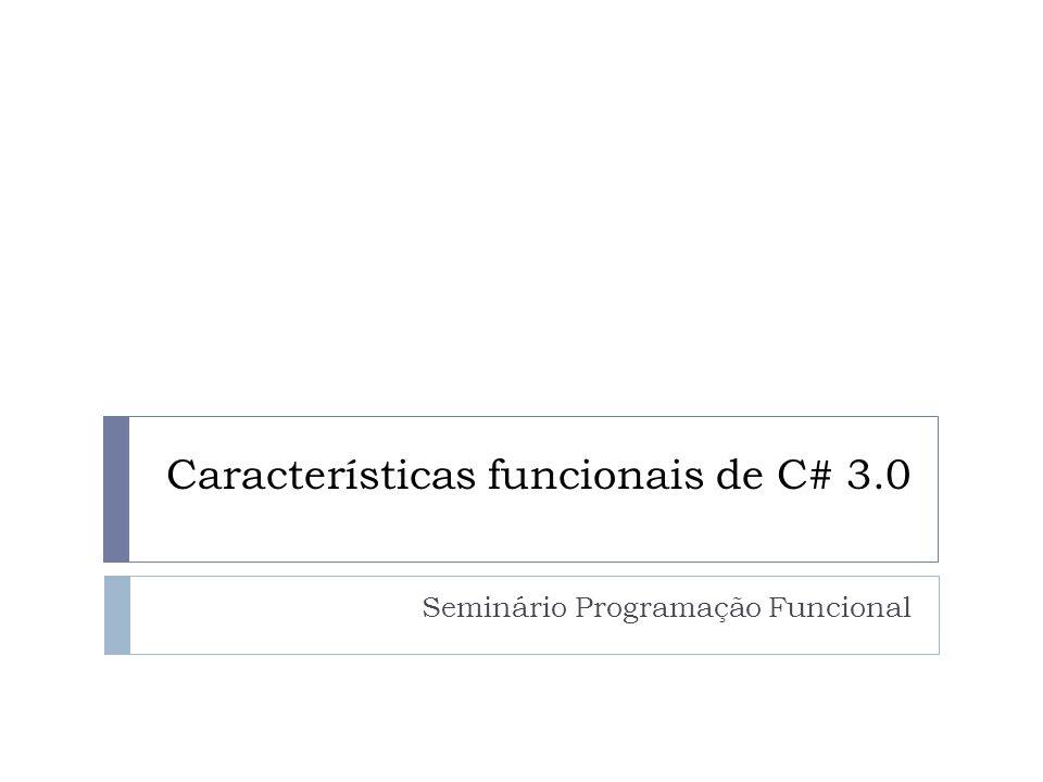 Características funcionais de C# 3.0