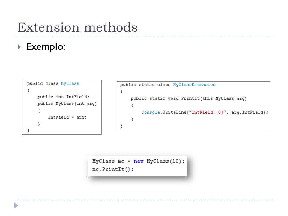 Extension methods Exemplo: