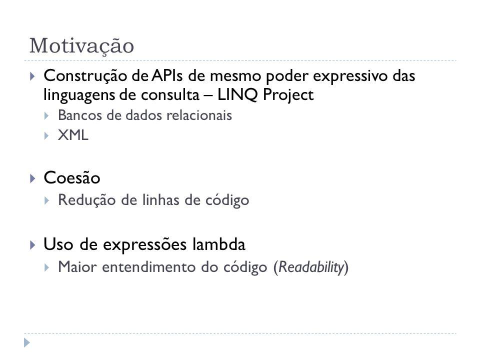 Motivação Coesão Uso de expressões lambda