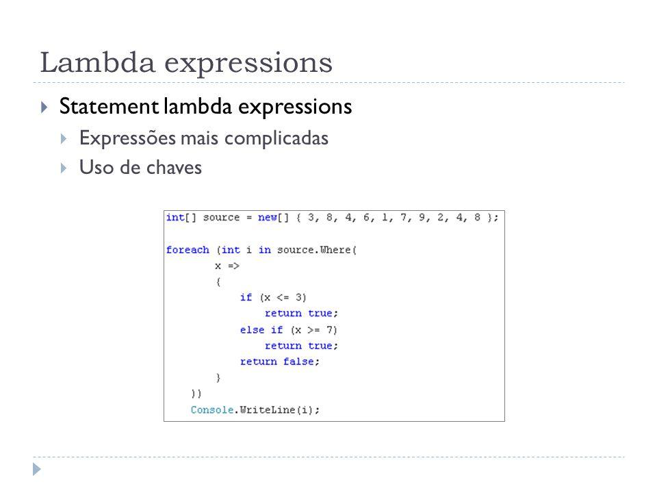 Lambda expressions Statement lambda expressions
