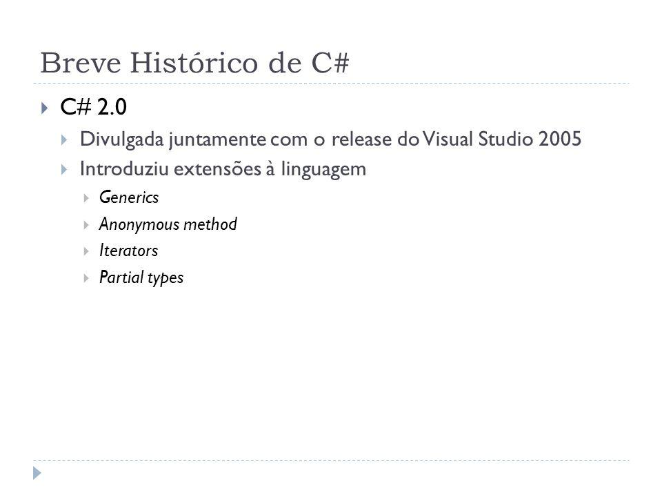 Breve Histórico de C# C# 2.0