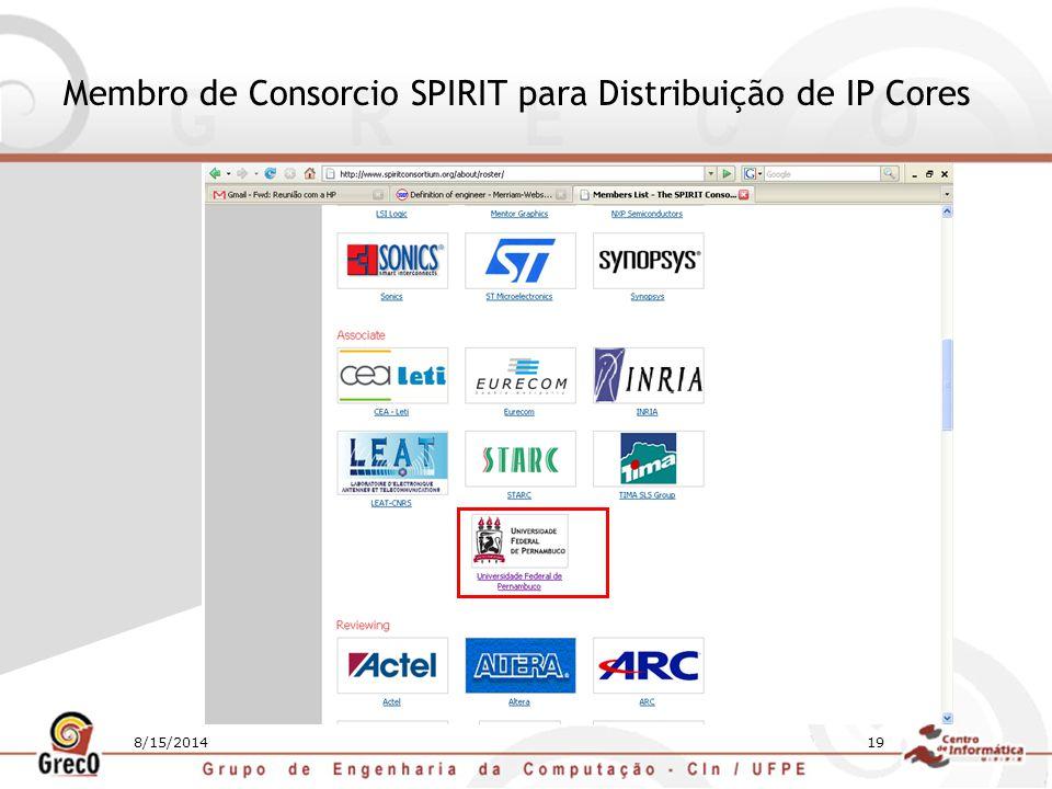 Membro de Consorcio SPIRIT para Distribuição de IP Cores