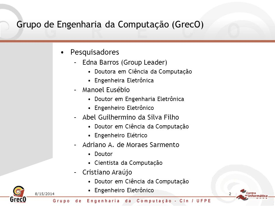Grupo de Engenharia da Computação (GrecO)