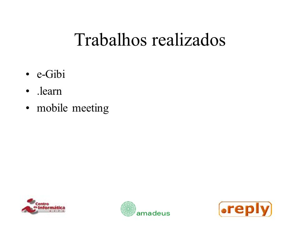 Trabalhos realizados e-Gibi .learn mobile meeting