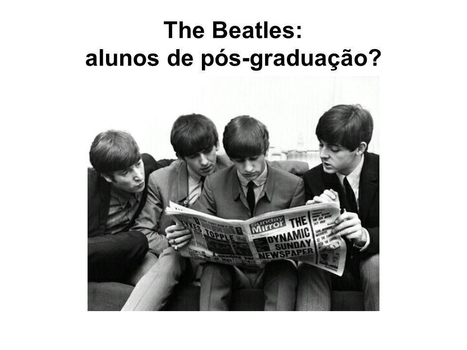 The Beatles: alunos de pós-graduação