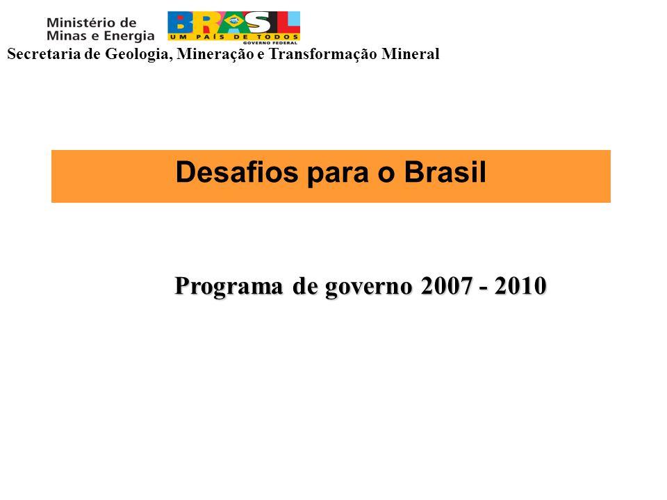 Desafios para o Brasil Programa de governo 2007 - 2010