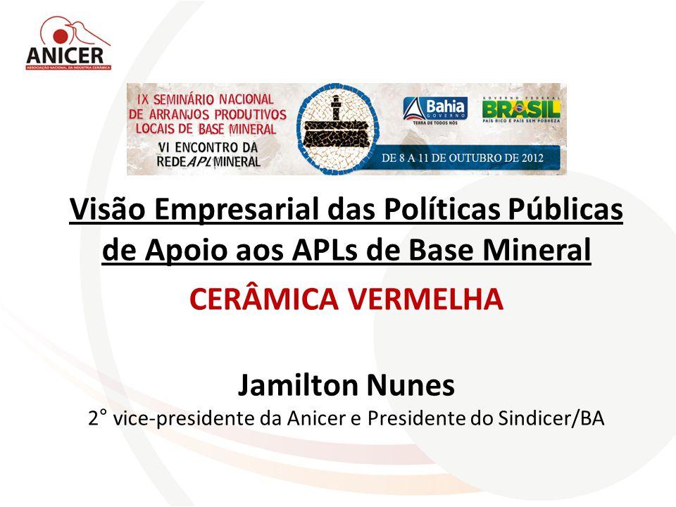2° vice-presidente da Anicer e Presidente do Sindicer/BA