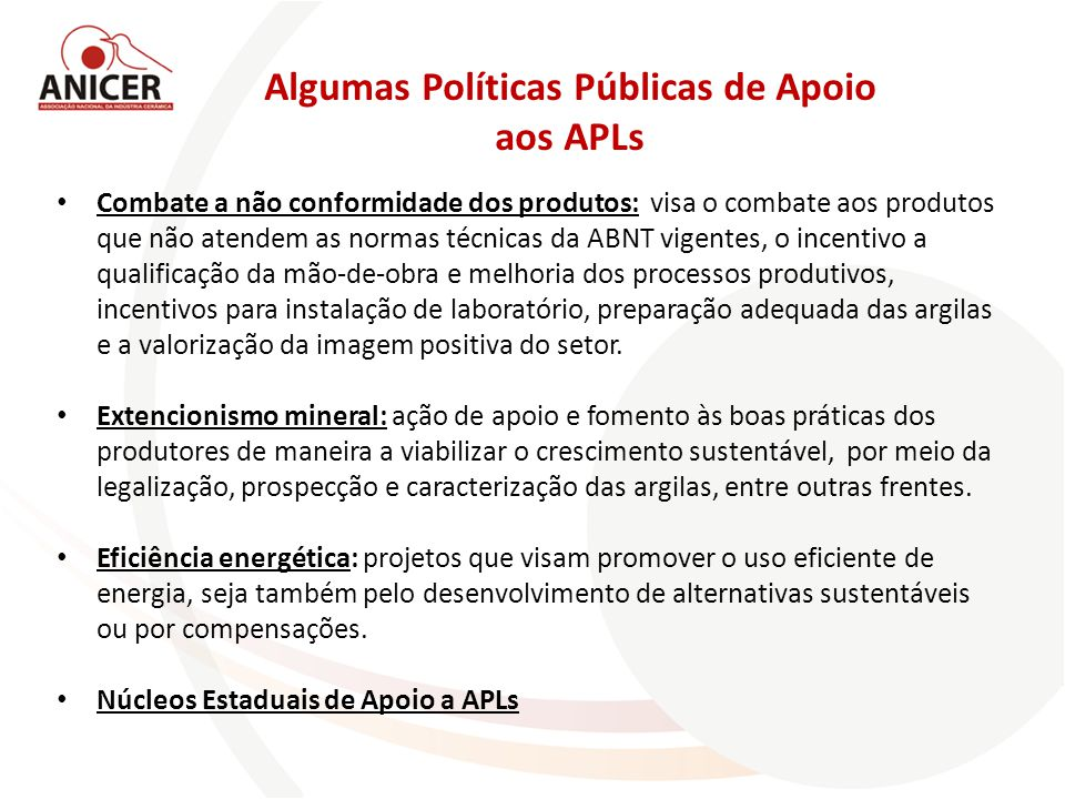 Algumas Políticas Públicas de Apoio aos APLs