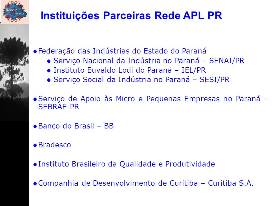 Instituições Parceiras Rede APL PR