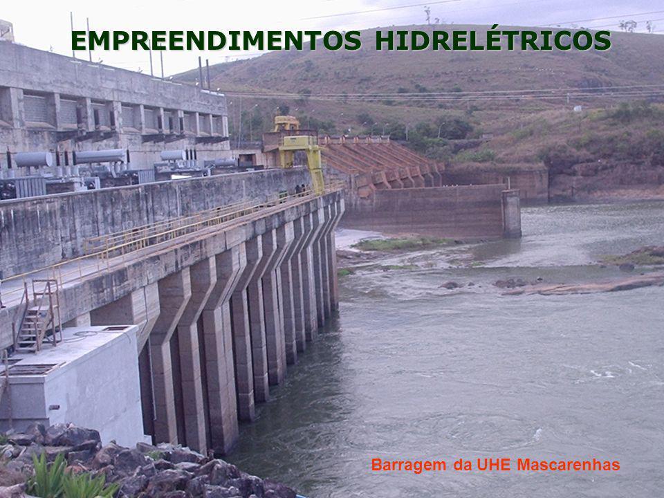 EMPREENDIMENTOS HIDRELÉTRICOS Barragem da UHE Mascarenhas