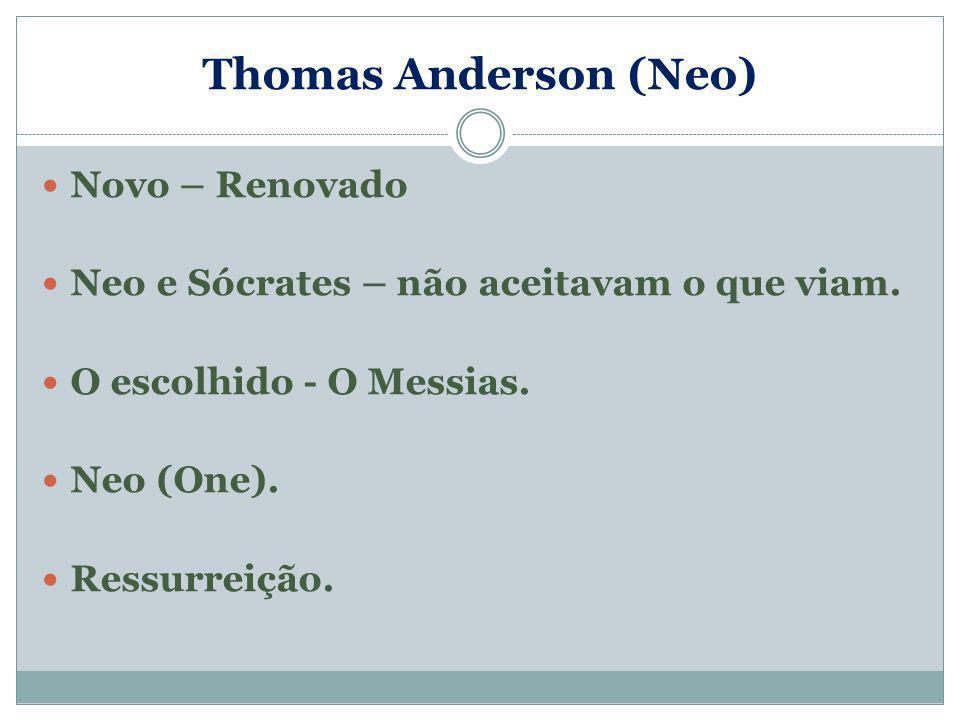 Thomas Anderson (Neo) Novo – Renovado