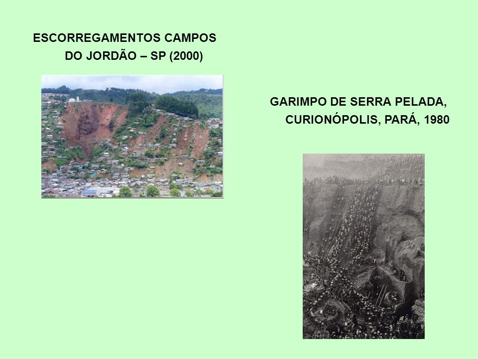 ESCORREGAMENTOS CAMPOS DO JORDÃO – SP (2000)