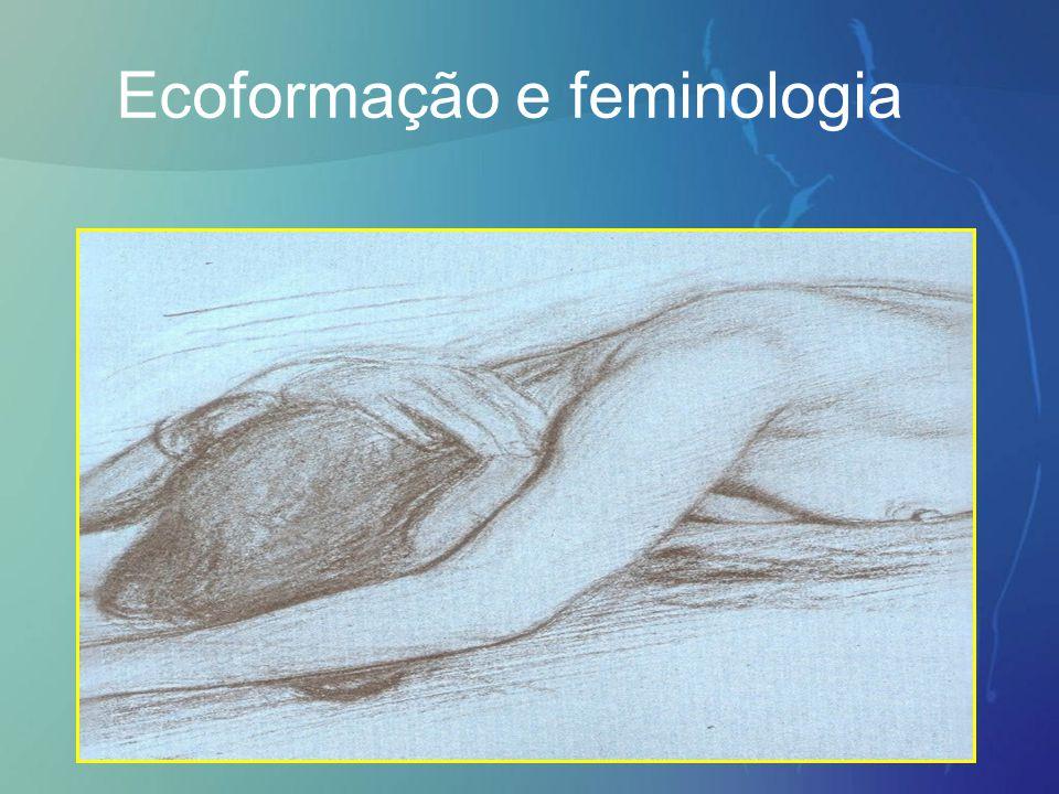 Ecoformação e feminologia