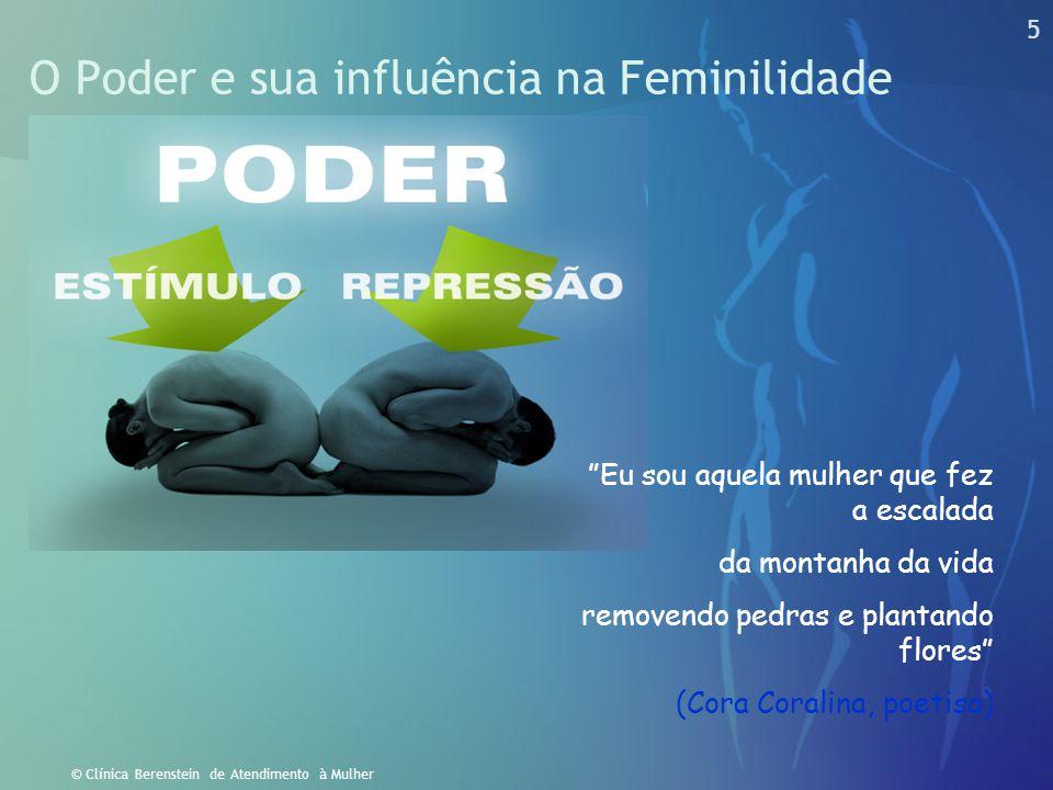 O Poder e sua influência na Feminilidade