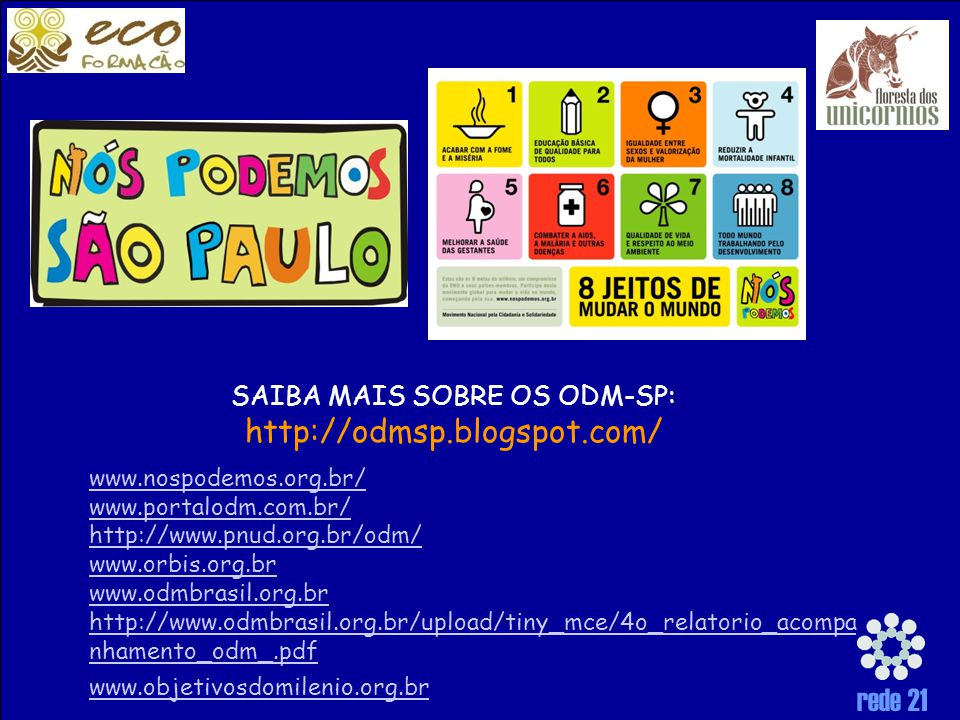 SAIBA MAIS SOBRE OS ODM-SP: http://odmsp.blogspot.com/