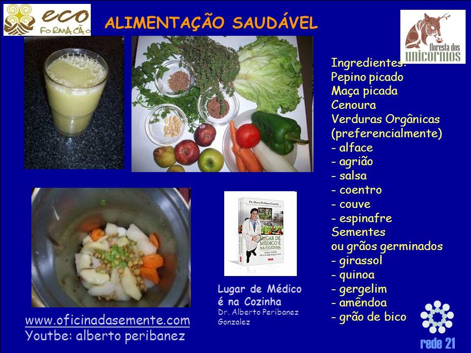 ALIMENTAÇÃO SAUDÁVEL Ingredientes: